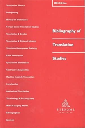 Bibliography of Translation Studies. 2003 Edition.
