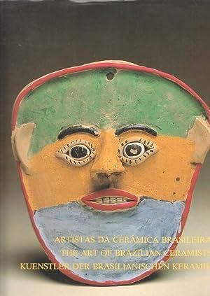 Künstler der brasilianischen Keramik / The art of brazilian ceramists. Aristas da ...