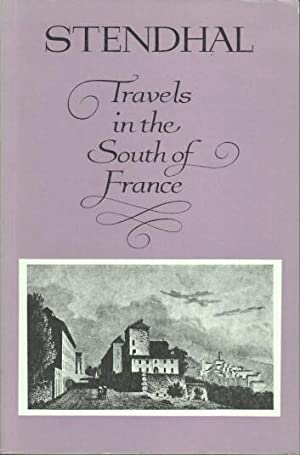 Travels in the South of France. Translated bei Elisabeth Abbott: Stendhal: