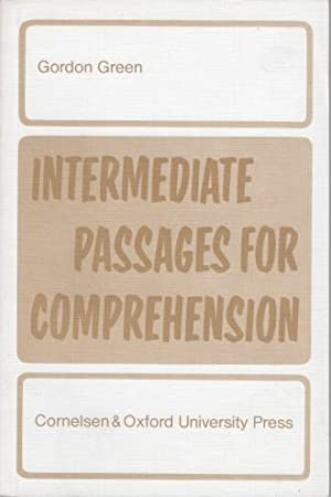 Intermediate passages for comprehension.: Green, Gordon: