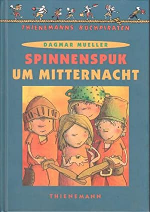 Spinnenspuk um Mitternacht. Dagmar Mueller. Mit Bildern von Oliver Wenniges, Thienemanns ...