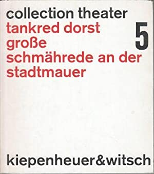 Grosse Schmährede an der Stadtmauer. Collection Theater 5.