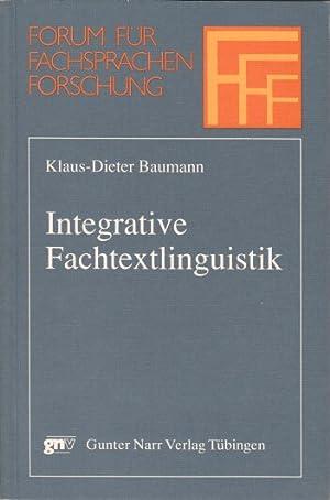 Integrative Fachtextlinguistik. Forum für Fachsprachen-Forschung. Band 18.: Baumann, ...