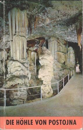 Die Höhle von Postojna und die Höhlen: Habe, France: