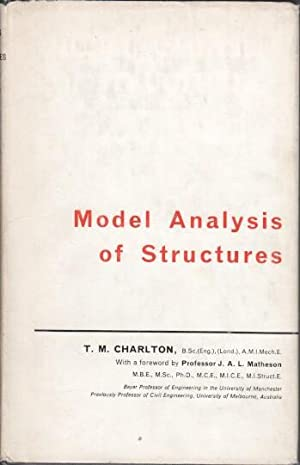 Model Analysis of Structures : Spon's Civil Engineering Series.: Charlton, T. M.: