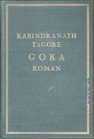 Gora. Roman in zwei Bänden.: Tagore, Rabindranath und Helene Meyer-Franck: