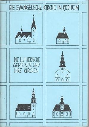Die lutherische Gemeinde in Rodheim und ihre: Dahmen, Fritz: