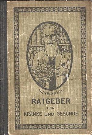 Ratgeber für Kranke und Gesunde. Herbaphil.: Fischer & Sünskes (Hrsg.):