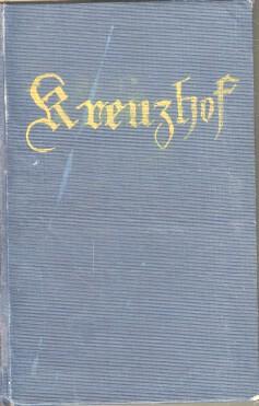 Der Bauer auf dem Kreuzhofe : Erzählung aus dem Berchtesgadener Lande: Priesmayer, Gustav von: