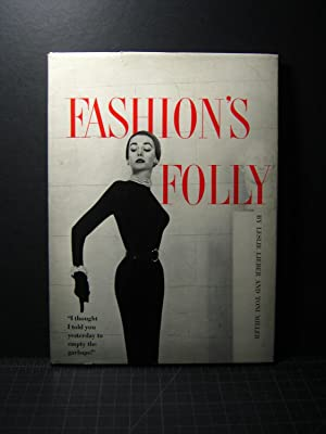 Fashions Folly: Leslie Lieber and