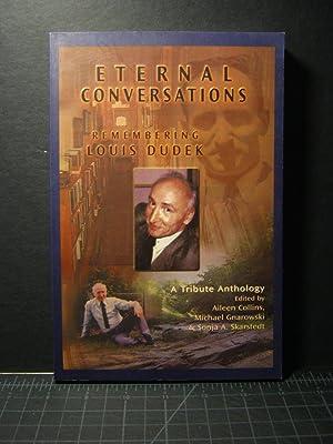 Eternal Conversations: Remembering Louis Dudek: Aileen Collins, Michael