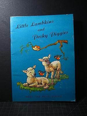 Little Lambkins and Porky Piggies: Pauline Fisher