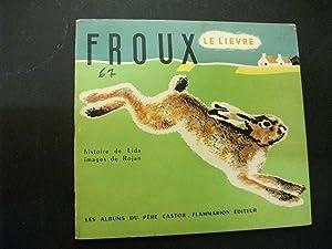 Froux Le Lievre: Lida