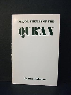 Major Themes of the Qur'an: Fazlur Rahman
