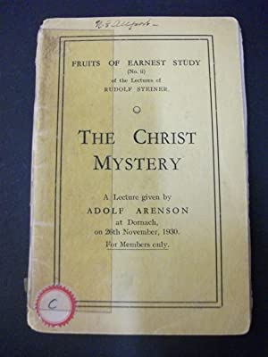 The Christ Mystery - Fruits of Earnest: Adolf Arenson