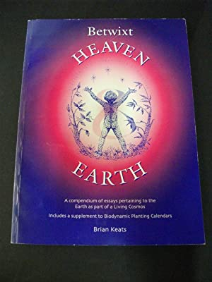Betwixt Heaven and Earth: Brian Keats