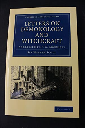 Letters on Demonology and Witchcraft: Sir Walter Scott