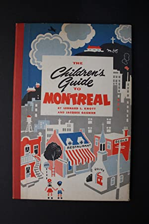 The Children's Guide to Montreal: Leonard L. Knott