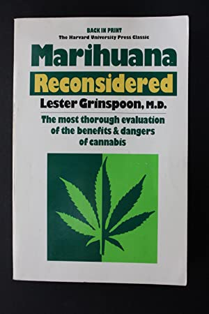 Marihuana (Marijuana) Reconsidered: Lester Grinspoon, MD
