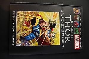 The Mighty Thor: A la receherche des: Dan Jurgens, John