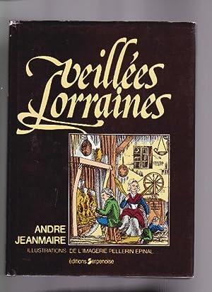 Veillées Lorraines: Jeanmaire andré