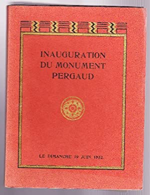 Inauguration Du Monument Pergaud