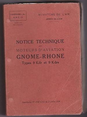 Notice Technique Des Moteurs D'aviation GNOME RHONE: COLLECTIF