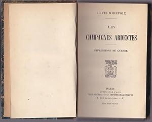 Les Campagnes ardentes. Impressions de guerre: LEVIS MIREPOIX (Antoine de)