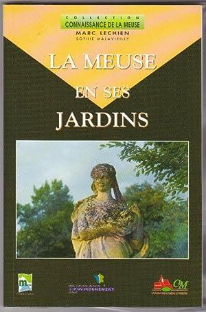 La Meuse en ses jardins: LECHIEN Marc &
