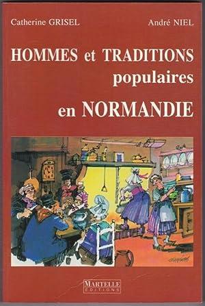 Hommes et Traditions populaires en Normandie: Catherine GRISEL André