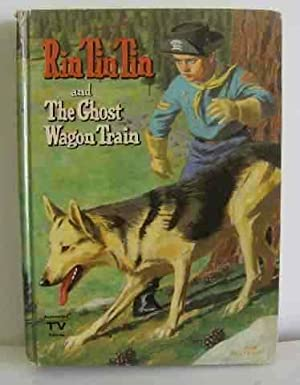 Rin Tin Tin and the Ghost Wagon: TV edition