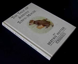 The Tale of Johnny Town Mouse: Beatrix Potter