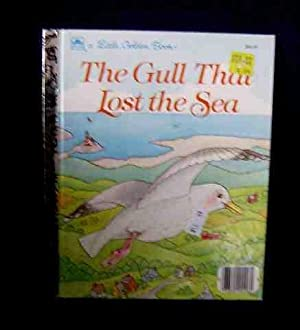 The Gull that Lost the Sea A Little Golden Book: Clayton Smith