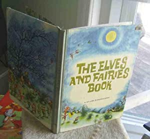 The Elves and Fairies Book: A Golden Pleasure Book: Selected by Jane Werner