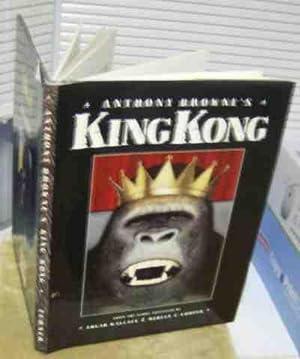 Anthony Browne's King Kong: Edgar Wallace &