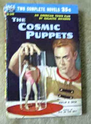 The Cosmic Puppets/Sargasso of Space: Philip K. Dick/Andrew
