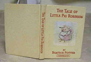 The Tale of Little Pig Robinson: Beatrix Potter