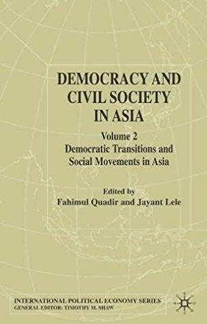 Democracy and Civil Society in Asia : Lele, Jayant (Editor)