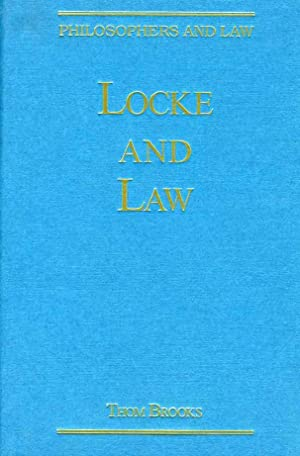 Locke and Law. (Philosophers and Law): Campbell, Professor Tom D. (Series Editor)