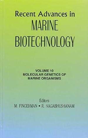 Molecular Genetics of Marine Organisms: Recent Advances: Nagabhushanam, M. Fingerman