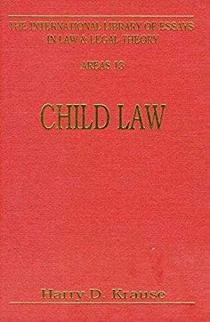 Child Law : Parent, Child and State.: Edited By Harry