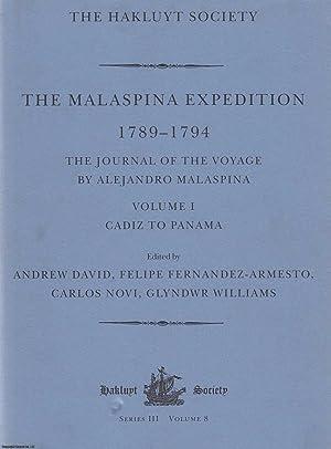 The Malaspina Expedition 1789-1794: Cadiz to Panama: Fernandez-Armesto, Dr Felipe