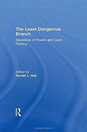 The Least Dangerous Branch: Separation of Powers