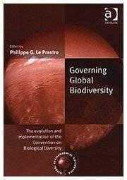 Governing Global Biodiversity: The Evolution and Implementation: Kirton, Professor John