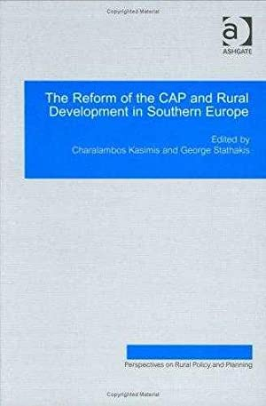 The Reform of CAP and Rural Development: Stathakis, George (Editor)