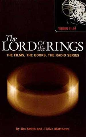 The Lord of the Rings: The Films,: Matthews, J. Clive