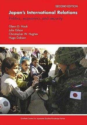 Japan's International Relations: Politics, Economics and Security: Hook, Glenn D.