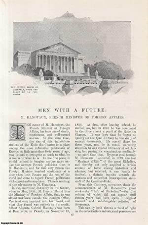 Men with a Future: M. Hanotaux, French Minister of Foreign Affairs. An original article from the ...