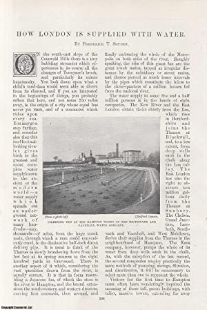 How London is Supplied with Water. An original article from the Windsor Magazine, 1898.: Souden, ...