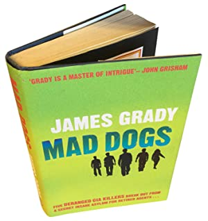 Mad Dogs. SIGNED & NUMBERED LIMITED EDITION.: Grady, James